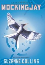 Mockingjay: The Final Book of The Hunger Games [Hardcover] Collins, Suzanne - $9.05