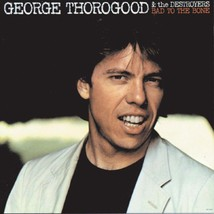 George Thorogood & The Destroyers No Particular Place To Go Explicit - Poste - $19.95+