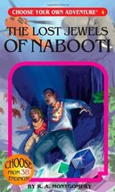 The Lost Jewels of Nabooti (Choose Your Own Adv... - $5.50