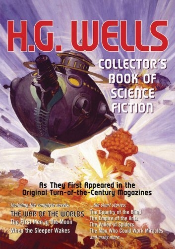 Primary image for H. G. Wells: Collectors Book of Science Fiction Wells, H. G.
