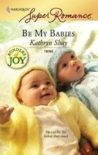 Be My Babies by Shay, Kathryn