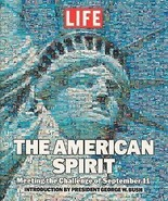 The American Spirit: Meeting the Challenge of September 11 by Life Books... - $11.22