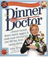 The Dinner Doctor by Anne Byrn 2003, Paperback Cookbook  FREE SHIPPING U... - $13.78