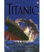 Titanic by Anna Claybourne and Katie Daynes 2006, Hardcover, Free Shippi... - $6.90