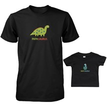 Matching Daddy T-Shirts and Infant Tees - Papa, BabySaurus - $34.99+