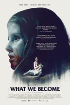 What We Become Movie POSTER (2015) Thriller/Horror - $6.27+