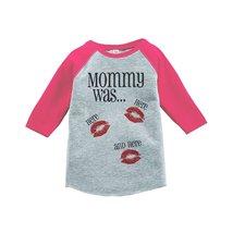 Custom Party Shop Kids Mommy Was Here Valentine's Day 2T Pink Raglan - $20.58