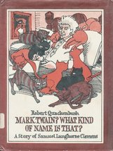 Mark Twain? What Kind of Name Is That?: A Story of Samuel Langhorne Clemens Quac - $29.65