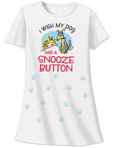 Cute inI Wish Dog Had Snooze Buttonin White Cot... - $22.97