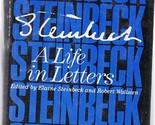 Steinbeck: A Life In Letters (hardbound) Elaine Steinbeck (Editor)