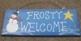2081 - Frosty Welcome Wood Sign  - $4.95