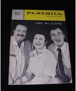 Playbill Take Me Along Jackie Gleason Walter Pidgeon Eileen Herlie - $22.99