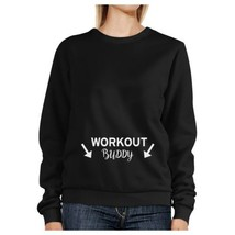 Workout Buddy Black Sweatshirt Work Out Pullover Fleece Sweatshirts - $20.99+
