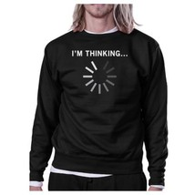 Im Thinking Black Sweatshirt Work Out Pullover Fleece Sweatshirts - $20.99+