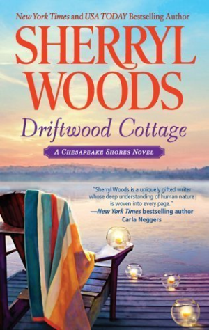 Driftwood Cottage ,A Chesapeake Shores Novel by Woods, Sherryl