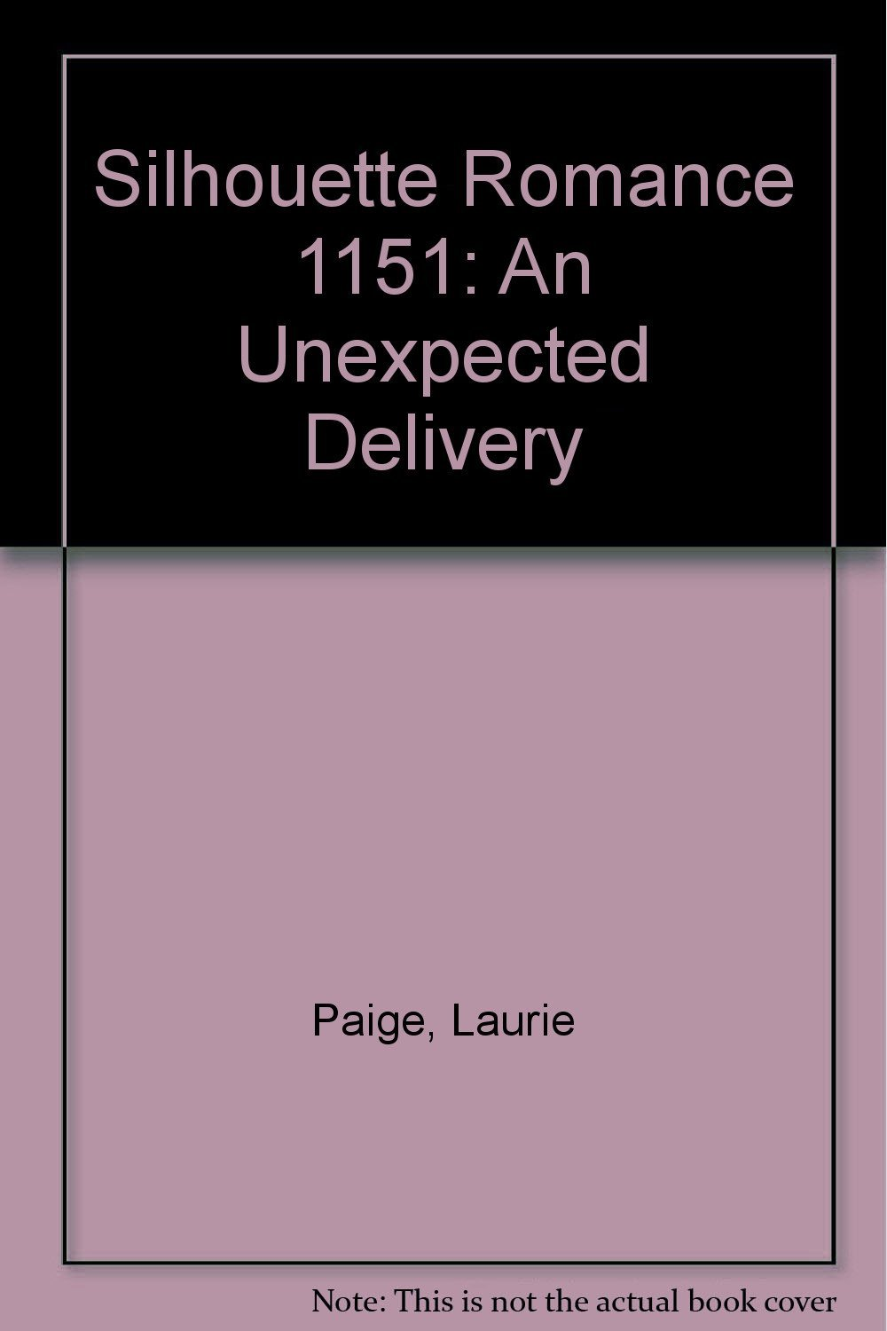 Unexpected Delivery (Bundles Of Joy) (Silhouette Romance) [Apr 01, 1996] Paige