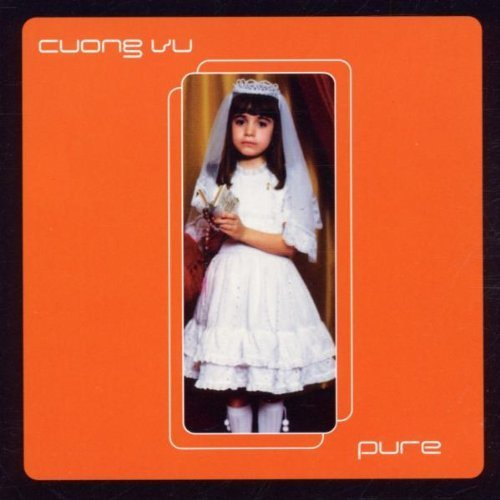 Pure by Cuong Vu Cd