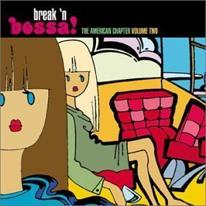Break N Bossa: American Chapter 2  Cd