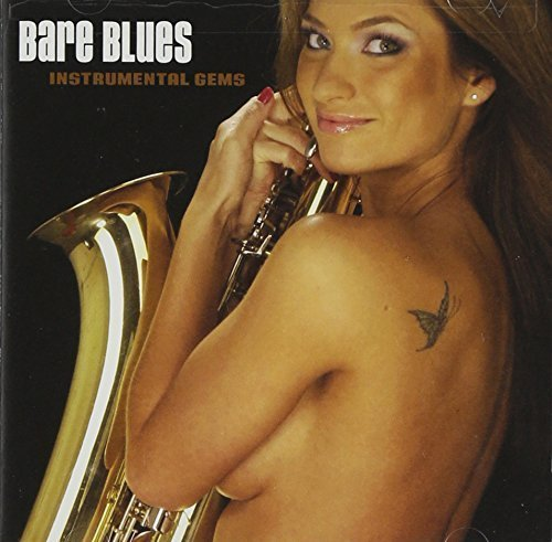 Bare Blues: Instrumental Gems by Blind Pig Cd