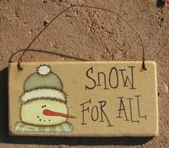 gr115sfa - Snow For All Hanging Sign  - $2.50