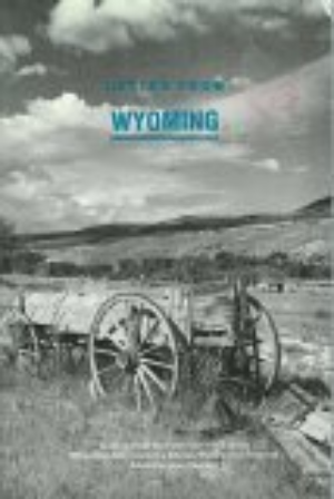 Letter From Wyoming: Writings From the First Five Years of the Wyoming Arts C...