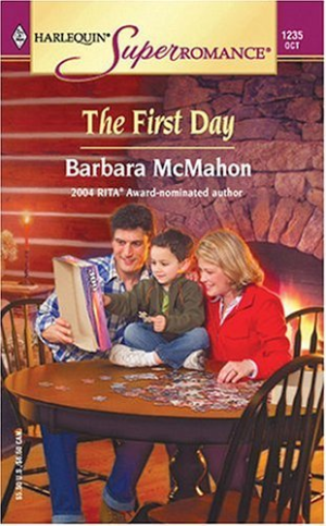 The First Day By  McMahon, Barbara