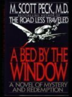 A Bed by the Window by Peck, M. Scott