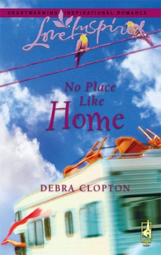 No Place Like Home (Mule Hollow Matchmakers, Book 3) [Sep 01, 2006] Clopton, ...