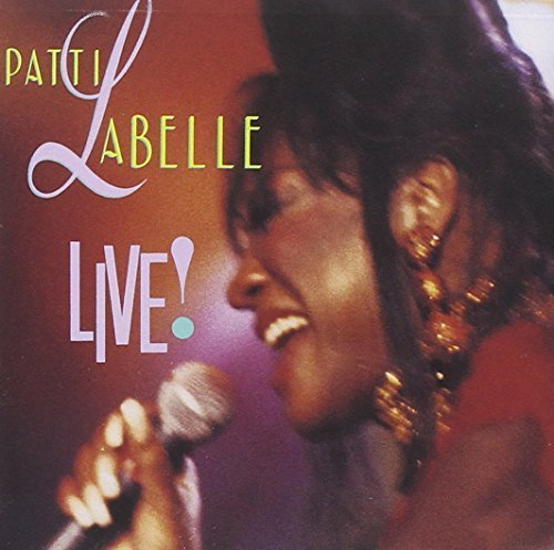 Patti LaBelle Live!  By Patti LaBelle Cd