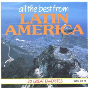 All The Best From Latin America: 20 Great Favorites Cd