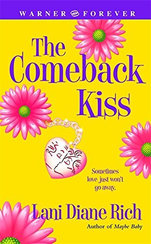 The Comeback Kiss by Rich, Lani Diane
