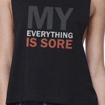 My Everything Is Sore Black Work Out Crop Top Gift For Fitness Mate image 2