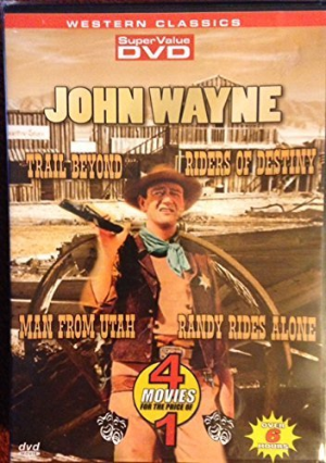 Trail beyond / Riders of destiny / Man from Utah / Randy rides alone Dvd