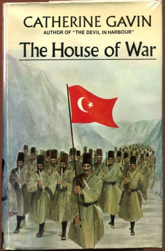 House of War  By Catherine Gavin