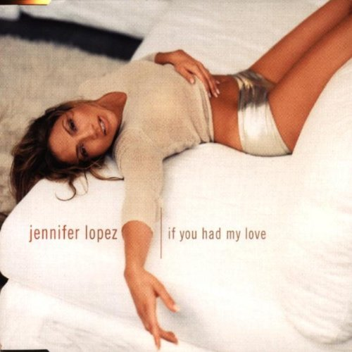 If You Had My Love By Jennifer Lopez Cd
