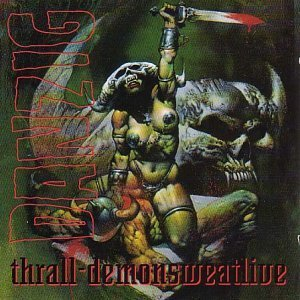 Thrall demonsweatlive by Danzig (1994-08-02) [Audio CD] Danzig