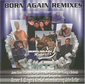 Born Again Remixes By Born Again Remixes Cd