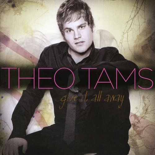 Give It All Away By Theo Tams Cd