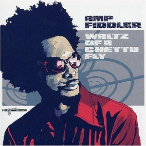 Waltz of a Ghetto Fly by Amp Fiddler Cd