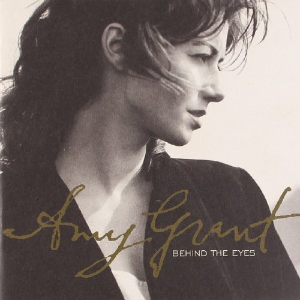Behind the Eyes by Amy Grant Cd