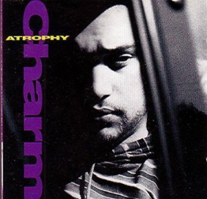 Atrophy by Charm Cd