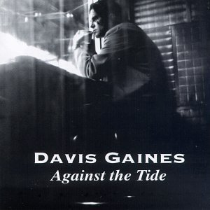 Against the Tide by Davis Gaines Cd