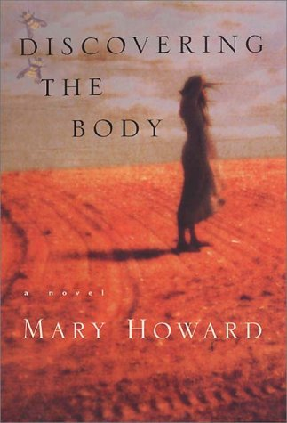 Discovering the Body: A Novel By  Howard, Mary