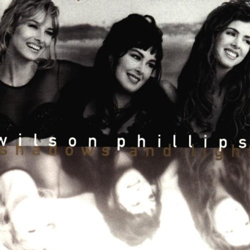 Shadows and Light by Wilson Phillips Cd