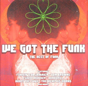 We Got the Funk: The Best of Funk By  Various Artists Cd