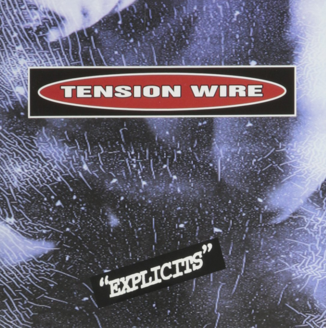 Explicits by Tension Wire Cd