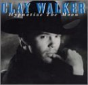 Hypnotize The Moon by Walker, Clay Cd