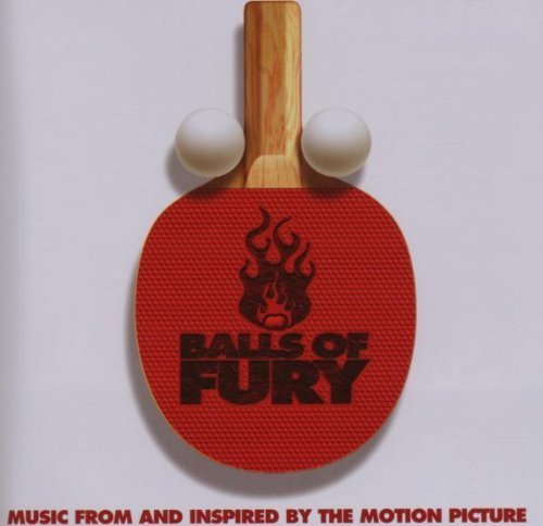 Balls of Fury: Music From and Inspired by the Motion Picture Cd