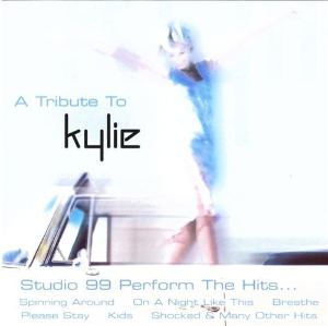 Tribute to Kylie Minogue By Studio 99 Cd