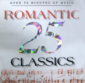25 Romantic Classics by 25 Romantic Classics Cd